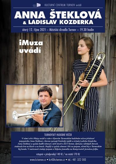 iMUZA uvádí: Anna Šteklová a Ladislav Kozderka