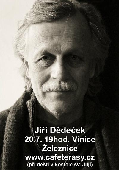 Písničkář Jiří Dědeček zahraje v Café Terasy v Železnici