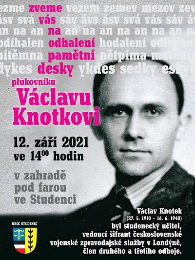 Ve Studenci odhalí pamětní desku plukovníku Václavu Knotkovi