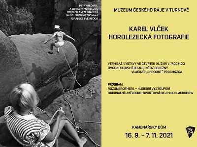V Turnově zahájí výstavu horolezeckých fotografií Karla Vlčka