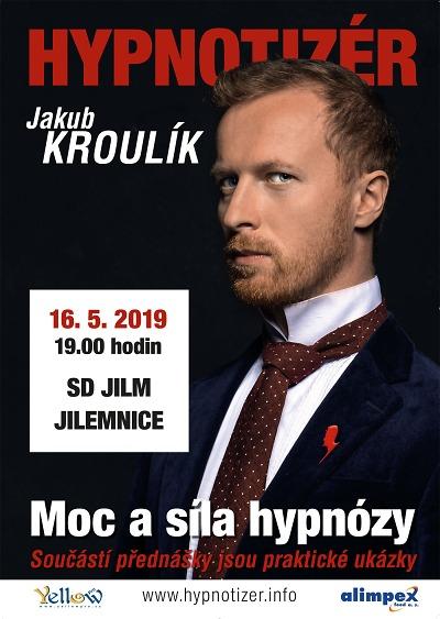 Moc a sílu hypnózy ukáže v Jilemnici Jakub Kroulík