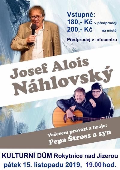 Pobavit do Rokytnice přijede Josef Alois Náhlovský