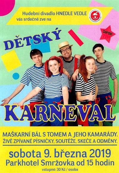 Dětský karneval s hudebním divadlem pořádají na Smržovce