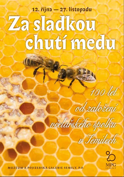 Včelařský spolek v Semilech slaví 100 let vlastní výstavou v muzeu
