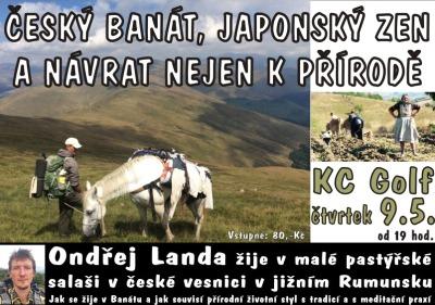 Český Banát, japonský Zen a návrat nejen k přírodě