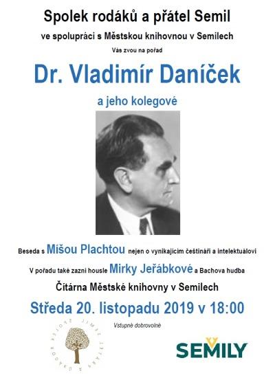 Miloš Plachta bude v semilské knihovně povídat o Vladimíru Daníčkovi