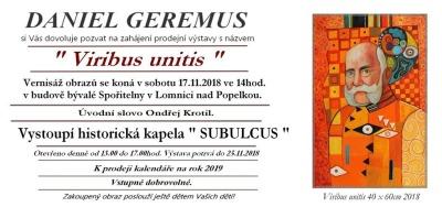 Výstava Daniela Geremuse se koná v bývalé lomnické spořitelně