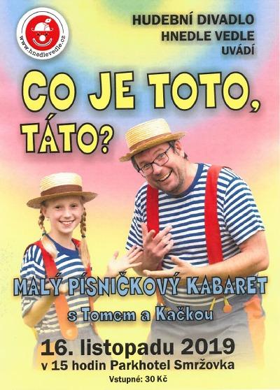 Hudební kabaret pobaví děti na Smržovce