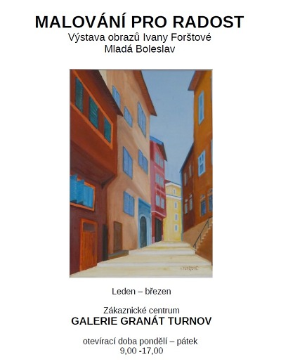 Obrazy Ivany Forštové najdete od ledna do března v Galerii Granát