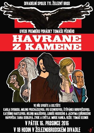 DS Tyl Železný Brod představí v divadle hru Havrane z kamene