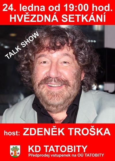 Do Tatobit míří hvězdy, první bude Zdeněk Troška
