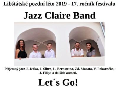 Libštátské podzní léto pokračuje koncertem Jazz Claire Band