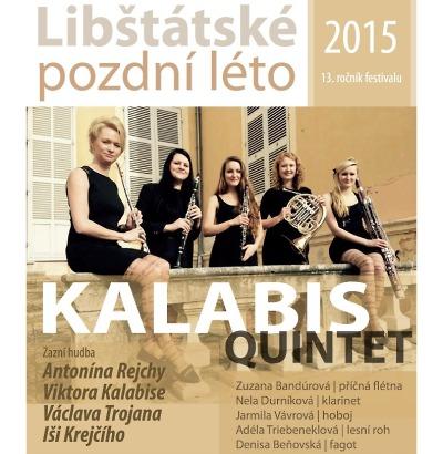 Libštátské pozdní léto 2015 zahájí Kalabis quintet