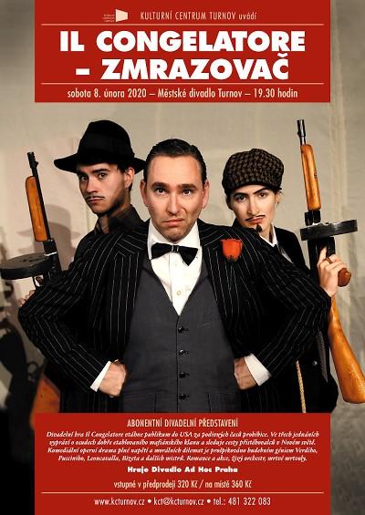 Opera mafia zmrazí publikum v turnovském divadle