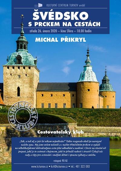 Michal Přikryl prozradí, jaké je cestovat s prckem do Švédska