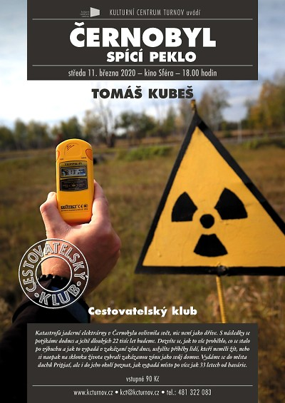 Tomáš Kubeš bude v Turnově vyprávět o Černobylu