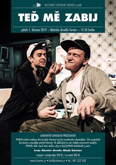 Městské divadlo Mladá Boleslav v Turnově ukáže hru Teď mě zabij