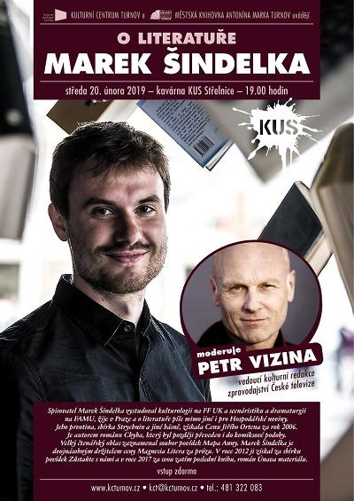 Spisovatel Marek Šindelka bude v Turnově hovořit v cyklu O literatuře