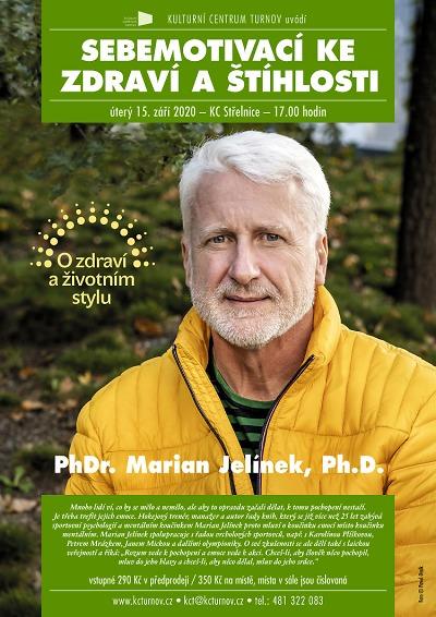 Jak sebemotivací ke zdraví a štíhlosti poradí Marian Jelínek