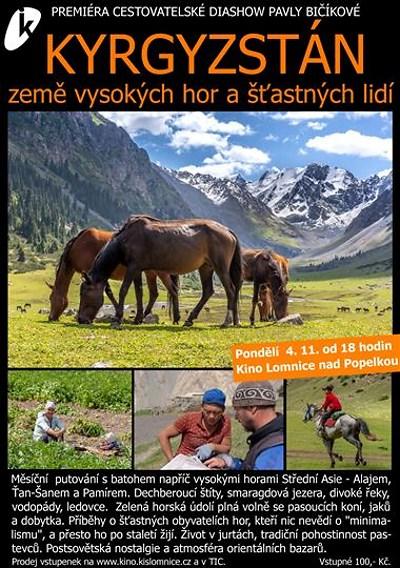 Kyrgyzstán jako zemi hor a šťastných lidí představí Pavla Bičíková
