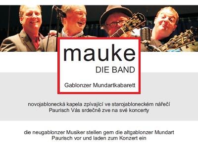 Mauke - die Band zahraje v Rýnovicích a na Ještědu