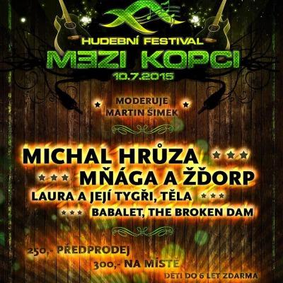 Na festivalu Mezi kopci se představí Michal Hrůza, Mňága a Žďorp i Laura