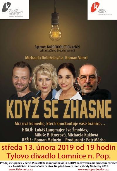 Komedii Když se zhasne uvidí diváci v Lomnici nad Popelkou
