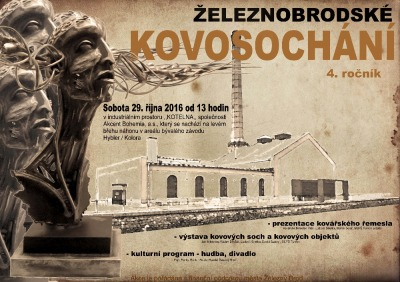 Železnobrodské kovosochání zve na výstavu, ale i hudbu a divadlo