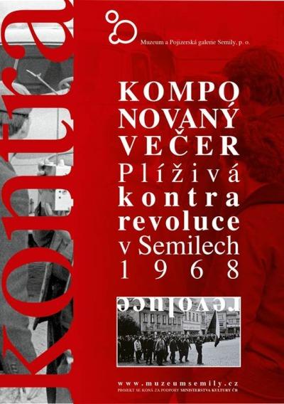 Výstavu Plíživá kontrarevoluce v Semilech doplní komponovaný večer