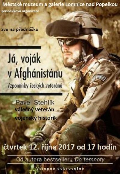 Válečný veterán Pavel Stehlík povypráví o misi v Afghánistánu