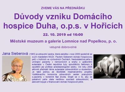 Důvody vzniku Domácího hospice Duha v Hořicích osvětlí Jana Sieberová