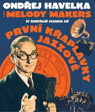 Ondřej Havelka & jeho Melody Makers od První Křaplavky Jazzové