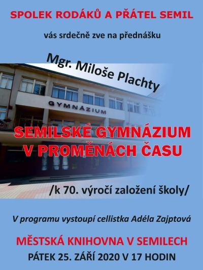 Semilské gymnázium v proměnách času na přednášce Miloše Plachty