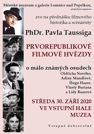 Pavel Taussig připomene v Lomnici prvorepublikové filmové hvězdy