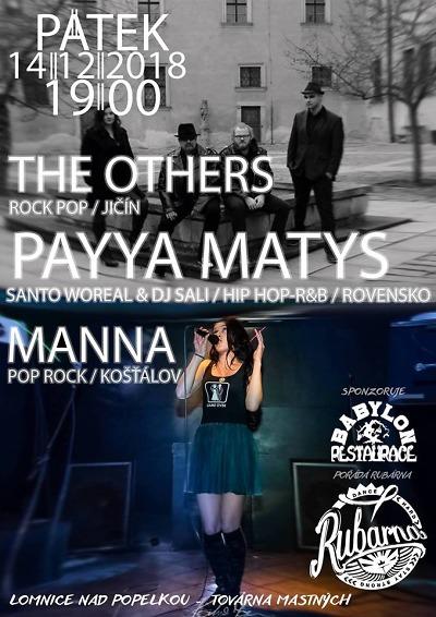 V lomnické Továrně Mastných zahrají Payya Matys, The Others a Manna