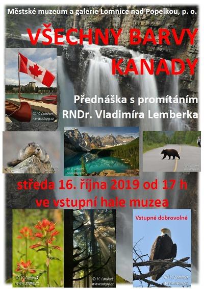 Všechny barvy kanady představí v Lomnici Vladimír Lemberk