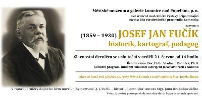 Výstavu o lomnické osobnosti J. J. Fučíkovi připomenou ještě derniérou