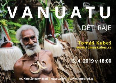Cestovatel Tomáš Kubeš bude vyprávět o Vanuatu a Dětech ráje