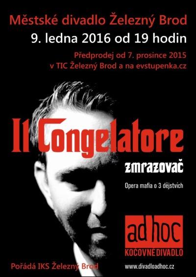 Il Congelatore přijede zmrazit železnobrodské divadlo
