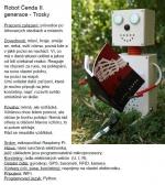 Na hradech a zámcích začíná nová sezona, na Trosky vyrazí robot Čenda