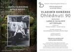 Vernisáž výstavy Vladimíra Komárka Ohlédnutí 90 v Pojizerské galerii