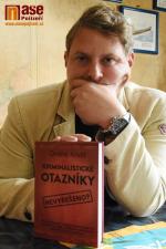 Ondřej Krotil a jeho kniha Kriminalistické otazníky