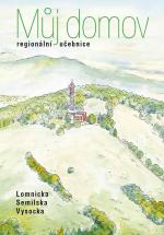 Můj domov je regionální učebnice Lomnicka, Semilska a Vysocka
